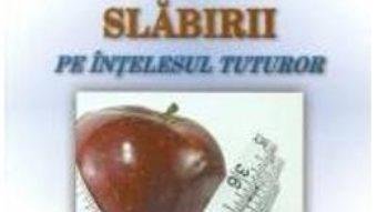 Cauzele ingrasarii si ale slabirii pe intelesul tuturor – Robert Mateescu PDF (download, pret, reducere)