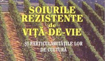 Soiurile rezistente de vita de vie – Virgil Grecu PDF (download, pret, reducere)