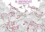 Fascinanta lume a savanei – Millie Marotta PDF (download, pret, reducere)