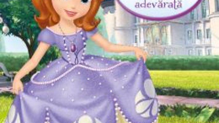 Disney Sofia Intai – Cum sa devii o printesa adevarata PDF (download, pret, reducere)