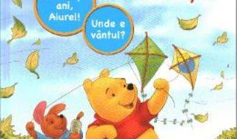 Cartea La multi ani, Aiurel! Unde e vantul? – Invat sa citesc – Nivelul 1 (download, pret, reducere)