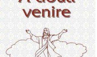 A doua venire – Sfantul Efrem Sirul PDF (download, pret, reducere)