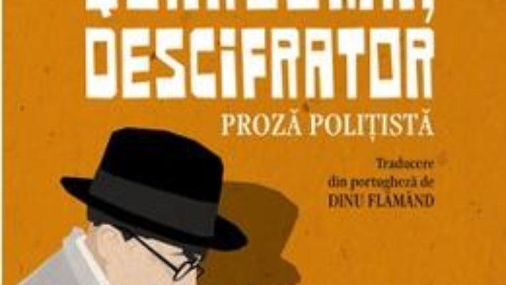 Quaresma, descifrator – Fernando Pessoa PDF (download, pret, reducere)