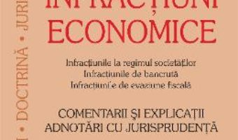 Infractiuni economice – Sebastian Bodu, Ciprian Bodu PDF (download, pret, reducere)