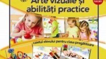 Pret Carte Arte vizuale si abilitati practice clasa pregatitoare – Silvia Mirsan, Dan-Paul Marsanu
