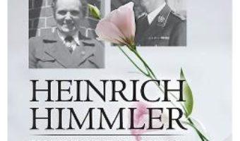 Heinrich Himmler. Corespondenta cu sotia sa 1927-1945 – Michael Wildt, Katrin Himmler PDF (download, pret, reducere)