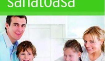 Alimentatia sanatoasa – Kathrin Gritschneder PDF (download, pret, reducere)