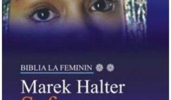 Sefora – Marek Halter PDF (download, pret, reducere)