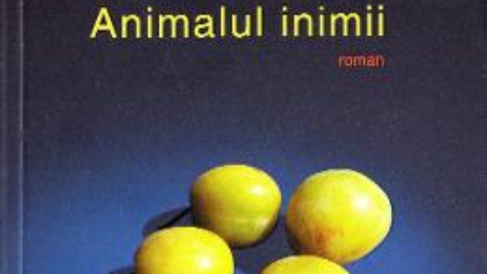 Animalul inimii – Herta Muller PDF (download, pret, reducere)
