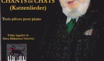 Chants de chats – Dumitru Capoianu PDF (download, pret, reducere)