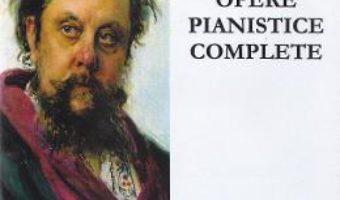 Opere pianistice complete – Musorgski PDF (download, pret, reducere)
