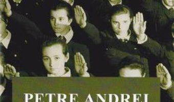 Fascism – Petre Andrei (lb. Engleza) PDF (download, pret, reducere)