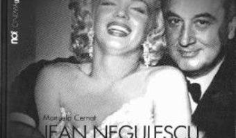 Cartea Jean Negulescu. un roman la Hollywood – Manuela Cernat (download, pret, reducere)