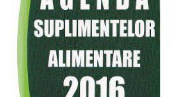 Pret Carte Agenda suplimentelor alimentare 2016 – Cristina Munteanu