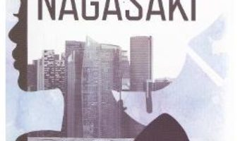 Nagasaki – Eric Faye PDF (download, pret, reducere)