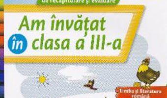 Am invatat in cls 3 caiet – Daniela Barbu PDF (download, pret, reducere)