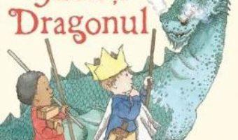 Regele Jack si Dragonul – Peter Bently, Helen Oxenbury PDF (download, pret, reducere)