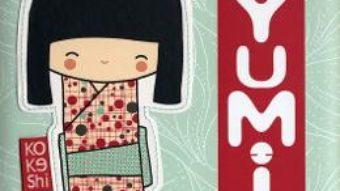 Yumi – Annelore Parot PDF (download, pret, reducere)