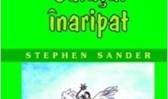Calutul inaripat – Stephen Sander PDF (download, pret, reducere)