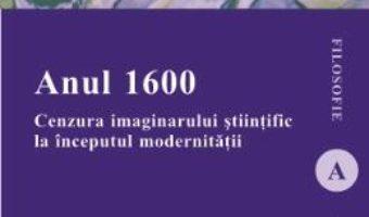 Anul 1600 – Dan Gabriel Simbotin PDF (download, pret, reducere)
