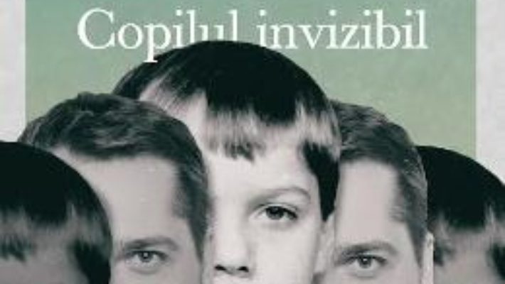 Copilul invizibil – Gaspar Gyorgy PDF (download, pret, reducere)