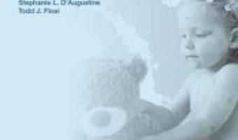 Compendiu de pediatrie. Editia a 2-a – Stephanie L. Augustine, Todd J. Flosi PDF (download, pret, reducere)