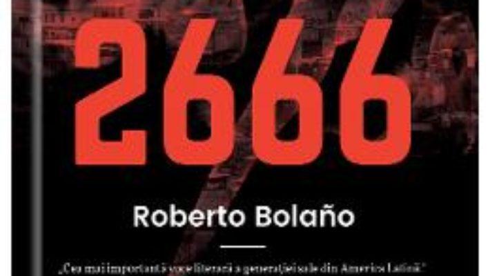 2666 – Roberto Bolano PDF (download, pret, reducere)