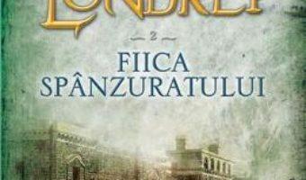 Misterele Londrei vol.2: Fiica spanzuratului – Paul Feval PDF (download, pret, reducere)