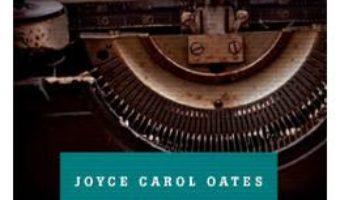 Valetul de Pica – Joyce Carol Oates PDF (download, pret, reducere)