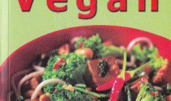 Biblia bucatariei Vegan – Pat Crocker PDF (download, pret, reducere)