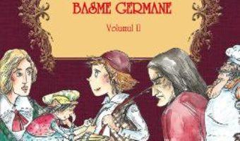 Basme germane vol. 2. Deutsche Marchen PDF (download, pret, reducere)
