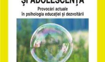 Copilaria si adolescenta – Georgeta Panisoara, Dorina Salavastru, Laurentiu Mitrofan PDF (download, pret, reducere)