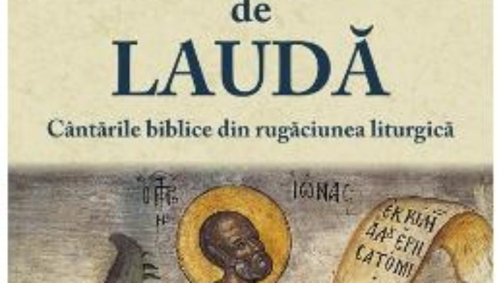 Glas de lauda – Marguerite Harl PDF (download, pret, reducere)