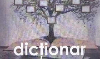 Dictionar de psihogenealogie – Cristina Denisa Godeanu PDF (download, pret, reducere)