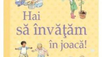 Cartea Hai sa invatam in joaca! – Ghidul Usborne pentru parinti (download, pret, reducere)