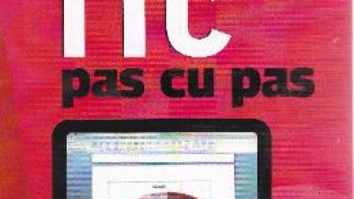 TIC pas cu pas – Liliana Comarnic PDF (download, pret, reducere)