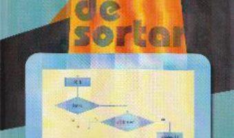 Algoritmi de Sortare- Ciprian Ghise PDF (download, pret, reducere)