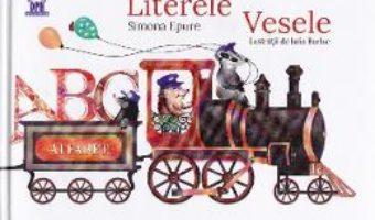 Literele vesele – Simona Epure PDF (download, pret, reducere)