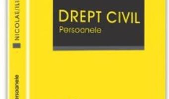 Cartea Drept civil. Persoanele – Marian Nicolae (download, pret, reducere)
