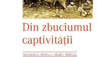 Cartea Din zbuciumul captivitatii – Gheorghe Caracas (download, pret, reducere)