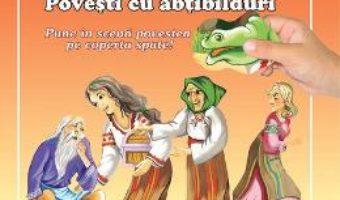 Fata babei si fata mosului. Povesti cu abtibilduri PDF (download, pret, reducere)