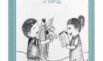 Montessori. Flori – Activitati de citire PDF (download, pret, reducere)