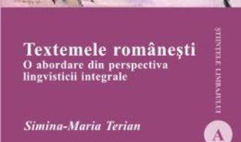 Cartea Textemele romanesti – Simina-Maria Terian (download, pret, reducere)