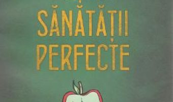 Reteta sanatatii perfecte – Patrick Holford PDF (download, pret, reducere)